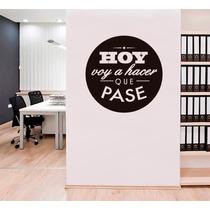 Vinilo Decorativo Frase Hoy Voy Hacer Que Pase Sticker 80x80