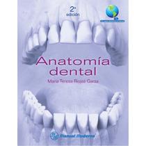 Anatomía Dental 2da Edición - Riojas Garza Digital