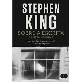 Sobre A Escrita Stephen King Ed. Suma De Letras Brasil