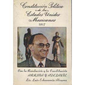 Constitución Política De Los Estados Unidos Mexicanos 1917