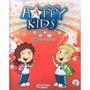 Coleção Happy Kids-inglês Ens. Fund. 4vol + 2 Cds + Cartazes