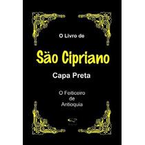 Livro De São Cipriano - O Legitimo Capa Preta - Ebook