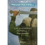 Libro Las Guerreras Maxwell 1 Deseo Concedido Megan Maxwell