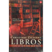 Libros Todo Lo Que Hay Que Leer - Christiane Zschirnt / Punt