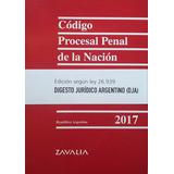 Código Procesal Penal De La Nación - 2017 - Zavalía