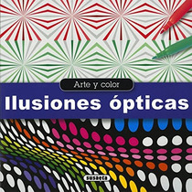 Ilusiones Ópticas (arte Y Color); Equipo Susaet Envío Gratis