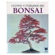 Cultivo Y Cuidados Del Bonsai-ebook-libro-digital