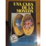 9018 Libro Una Cara De La Moneda Guerra De Las Malvinas