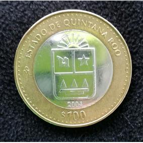 Quintana Roo Moneda 100pesos Envió Gratis A Todo El País !!!
