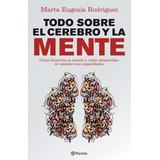 E-book Original : Todo Sobre El Cerebro Y La Mente
