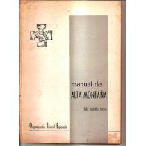 Mendez Torres Felix Manual De Alta Montaña A1 1249