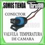 Conector Valvula De Temperatura Camara Aveo / Optra / Corsa