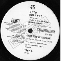 Beto Orlando Ahora Vivo De Recuerdos - Simple Promocional