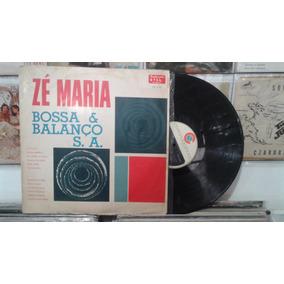Lp - Zé Maria / Bossa E Balanço S.a / Continental