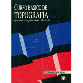 Libro Digital Básico De Topografía Planimetría Agrimensura