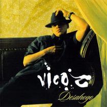 Cd Vico C - Desahogo
