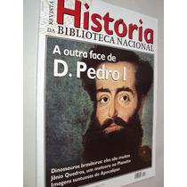 Revista História Biblioteca Nacional 74 2011 D Pedro