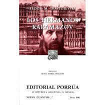 Hermanos Karamazov, Los - Fedor M. Dostoievski