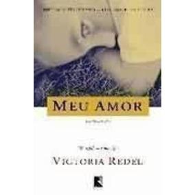 Livro Meu Amor Victoria Redel