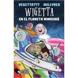Saga Wigetta 6 Tomos Vegetta777 Willyrex