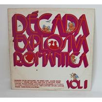 Disco De Vinil Lp Decada Explossiva Romantica Vol. Ii