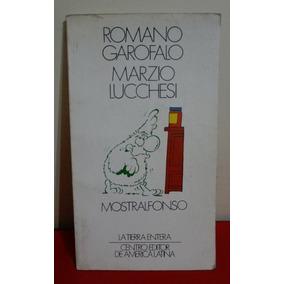 Mostralfonso - Garófalo Y Luchesi