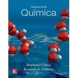 Química - Raymond Chang - 11º Edición Libro