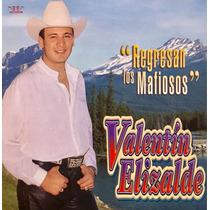 Cd Valentin Elizalde Regresan Los Mafiosos