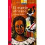 El Espejo Africano Bodoc Liliana Sm Serie Roja