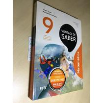 Livro Profº Vontade De Saber Matemática 9º Ano- Novo Lacrado