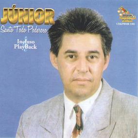 Cd Junior - Santo Todo Poderoso - Playback Incluso