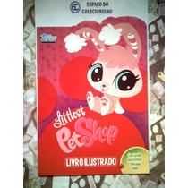 Álbum + Lote 170 Fig Littlest Pet Shop 2013 - Faltam 2 Fig