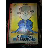 Livro Hq O Menino Maluquinho 11º Edição - Ziraldo Raro 1982