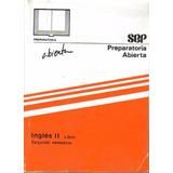 Libro Inglés Ii Preparatoria Abierta + Envío