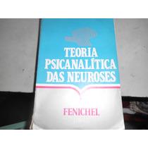 Livro Teoria Psicanalítica Das Neuroses