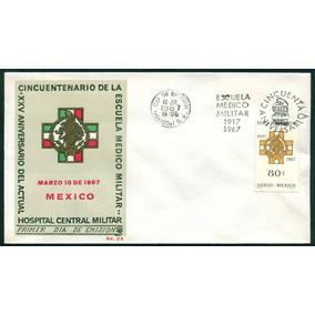 Mexico 1967 Escuela Med Militar Sobre Con Timbre Raro Impeca