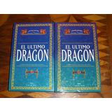 Lote El Ultimo Dragon Vol 1 Y 2