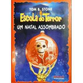 Coleção De 8 Livros - Escola Do Terror - Tom B Stone