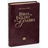 Bíblia De Estudo Genebra Vinho Ultima Edição Atualizada