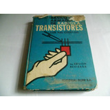 Curso Basico De Armado De Radio A Transistores