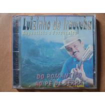 Luizinho De Irauçuba- Cd Do Romântico Ao Pé De Serra- 2001