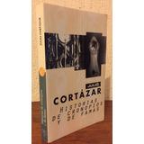 Julio Cortázar - Historias De Cronopios Y De Famas