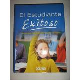 El Estudiante Exitoso Tecnicas De Estudio Paso A Paso