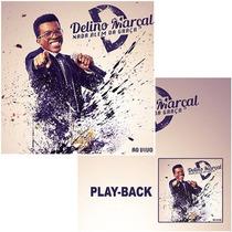 Cd + Playback Delino Marçal - Nada Além Da Graça (mk_music)
