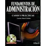 Libro: Fundamentos De Administración: Casos Y ... - Pdf