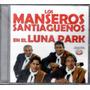 Los Manseros Santiagueños - En El Luna Park Cd 2016