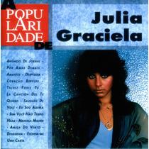 Cd Julia Graciela - A Popularidade De