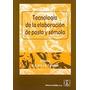 Tecnologia De La Elaboracion De Pasta Y Semola (r