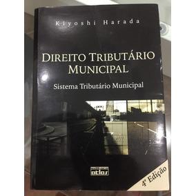 Direito Tributário Municipal / Kiyoshi Harada / Edição 2012