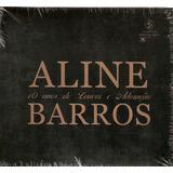 Cd Aline Barros - 10 Anos De Louvor E Adoração - Novo***